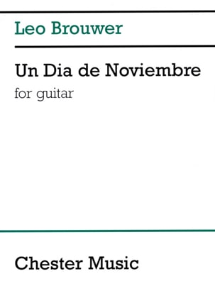 Un Dia de Noviembre - Leo Brouwer - Partition - laflutedepan.com
