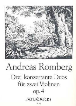 Andreas Romberg - 3 Duos concertants op. 4 - Partition - di-arezzo.fr