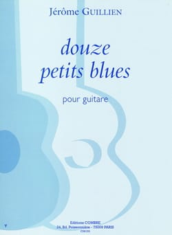 Jerôme Guillien - 12 Petits Blues - Partition - di-arezzo.fr