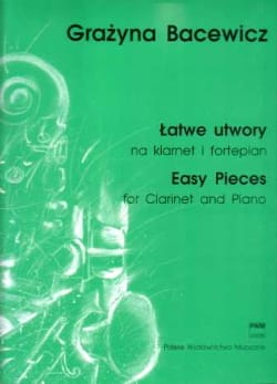 Grazyna Bacewicz - Easy pieces – clarinet and piano - Partition - di-arezzo.fr