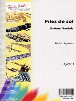 Filés de sol Jérôme Naulais Partition Violon - laflutedepan