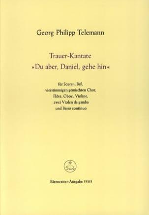 Trauerkantate Du Aber, Daniel, Gehe Hin - TELEMANN - laflutedepan.com