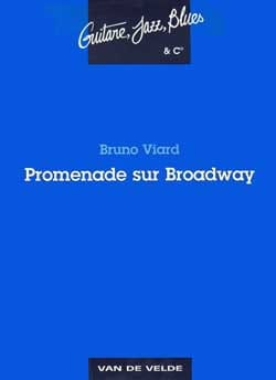 Promenade sur Broadway Bruno Viard Partition Guitare - laflutedepan