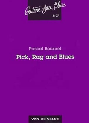Pascal Bournet - Pick Rag and Blues - Partition - di-arezzo.fr