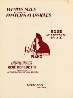 Rode Pierre / Benedetti René - 1er Solo du Concerto n° 4 en la majeur - Partition - di-arezzo.fr
