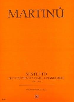 Bohuslav Martinu - Sextuor - Flûte-Hautbois-Clarinette-2 Bassons-Piano - Partition - di-arezzo.fr