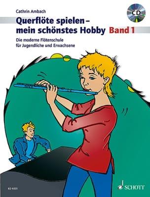 Cathrin Ambach - Querflöte Spielen - mein schönstes Hobby - Bd. 1 - Noten - di-arezzo.de