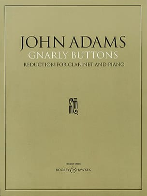 John Adams - Gnarly Buttons - Clarinet and Piano - Sheet Music - di-arezzo.com
