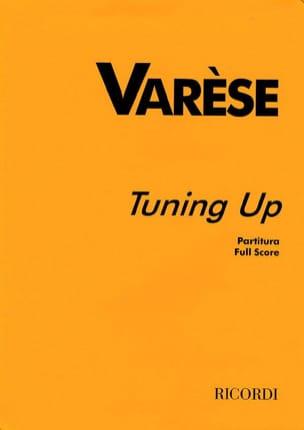 Tuning up - Partitur - Edgard Varèse - Partition - laflutedepan.com