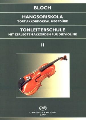 Jozsef Bloch - Tonleiterschule op. 5 – Bd. 2 - Partition - di-arezzo.fr
