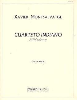 Xavier Montsalvage - Cuartete Indiano – Parts - Partition - di-arezzo.fr