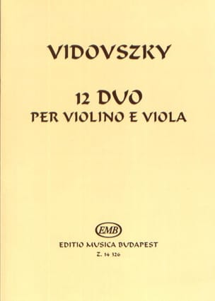 Laszlo Vidovszky - 12 Duo per violino e viola - Partition - di-arezzo.fr