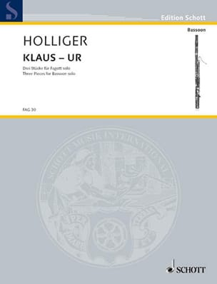 Heinz Holliger - Klaus - Ur - 3 Pieces - Bassoon Solo - Partition - di-arezzo.ch