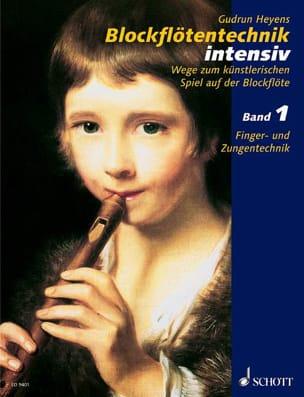 Gudrun Heyens - Blockflötentechnik intensiv, Bd. 1 - Sheet Music - di-arezzo.co.uk