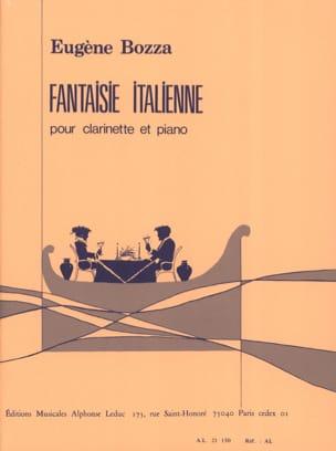Eugène Bozza - Italian Fantasy - Clarinet - Sheet Music - di-arezzo.co.uk
