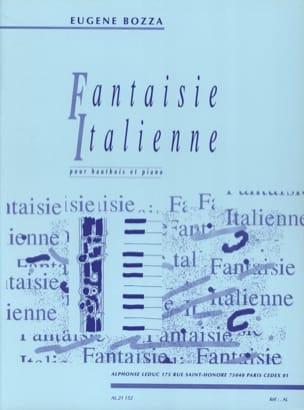 Eugène Bozza - Italian Fantasy - Oboe - Sheet Music - di-arezzo.co.uk