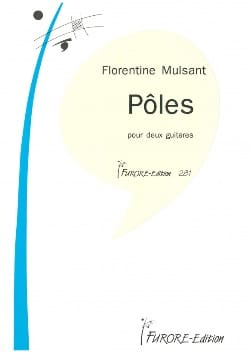 Florentine Mulsant - Pôles - Partition - di-arezzo.fr