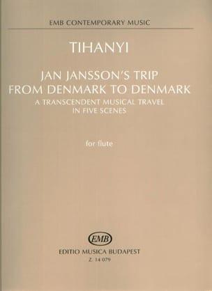 Laszlo Tihanyi - Jan Jansson's trip from Denmark to Denmark - Partition - di-arezzo.fr