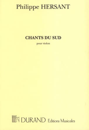Philippe Hersant - Chants du sud - Partition - di-arezzo.fr