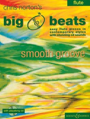 Big Beats / Smooth Groove – Flute - Chris Norton - laflutedepan.com
