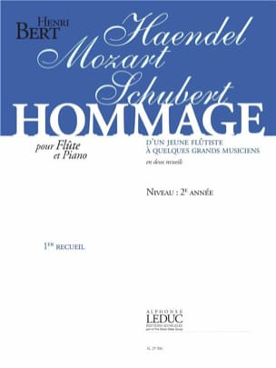 Henri Bert - Tribute of a Young Flutist to Some Great Musicians Volume 1 - Sheet Music - di-arezzo.com