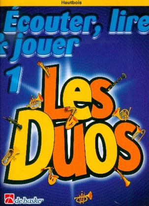 DE HASKE - Ecouter Lire et Jouer - Les Duos Volume 1 - 2 Hautbois - Partition - di-arezzo.fr