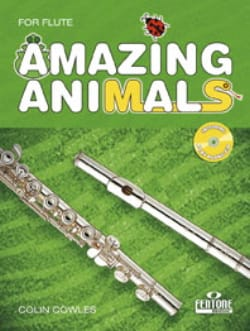Colin Cowles - Amazing Animals for Flute - Partition - di-arezzo.fr
