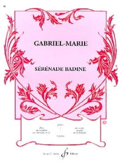 Gabriel-Marie - Sérénade Badine - Partition - di-arezzo.fr