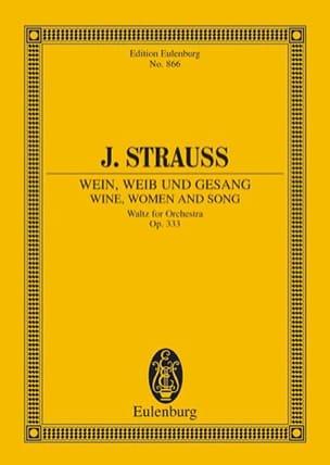 Wein, Weib und Gesang, op. 333 Johann (Fils) Strauss laflutedepan