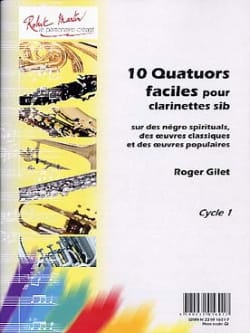 Roger Gilet - 10 Easy Quartets for Bb Clarinets - Sheet Music - di-arezzo.com