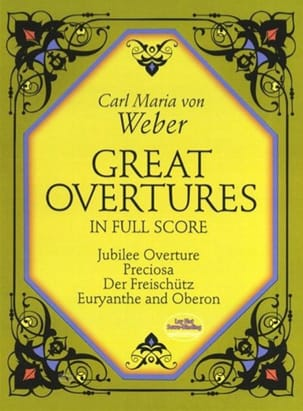 Carl Maria von Weber - Great Overtures - Partition - di-arezzo.fr