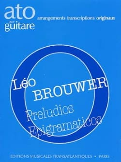 Leo Brouwer - Preludios epigramaticos - Noten - di-arezzo.de