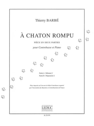 Thierry Barbé - À chaton rompu - Partition - di-arezzo.fr