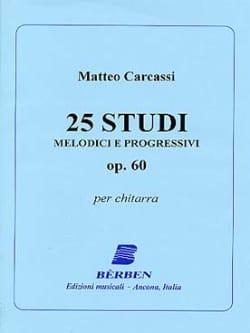 Matteo Carcassi - 25 Studi melodici e progressivi op. 60 - Partitura - di-arezzo.es