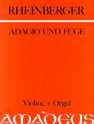 Adagio und Fugue RHEINBERGER Partition Violon - laflutedepan