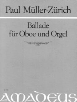 Ballade –Oboe und Orgel - Paul Müller-Zürich - laflutedepan.com