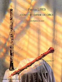 Patrice Libes - Chant et Danse de Circé - Partition - di-arezzo.fr