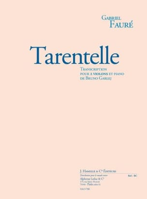 Fauré Gabriel / Garlej Bruno - Tarantella - Sheet Music - di-arezzo.com