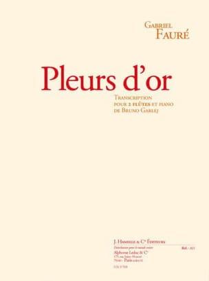 Pleurs d'or –2 flûtes et piano - Gabriel Fauré - laflutedepan.com