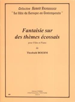 Theobald Boehm - Fantaisie sur des thèmes écossais - Partition - di-arezzo.fr