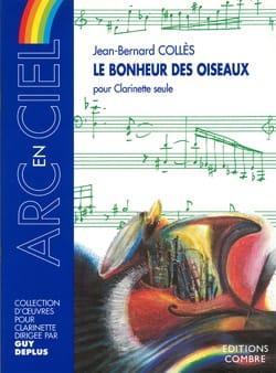 Jean-Bernard Collès - Le bonheur des oiseaux - Partition - di-arezzo.fr