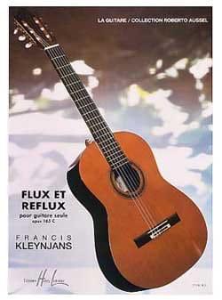 Francis Kleynjans - Flux et Reflux op. 165c – Guitare seule - Partition - di-arezzo.fr