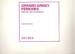 Gérard Grisey - Periods For 7 Instruments - Sheet Music - di-arezzo.com