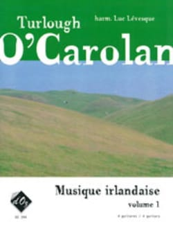 Carolan Turlough O' - Musique Irlandaise Volume 1 - Partition - di-arezzo.fr