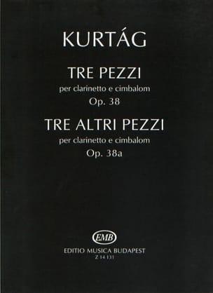 György Kurtag - Tre Pezzi Op.38 E Tre Altri Pezzi Op.38a - Partition - di-arezzo.fr