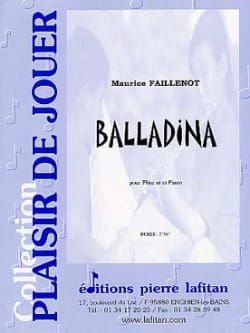 Maurice Faillenot - Balladina - Flute and Piano - Sheet Music - di-arezzo.co.uk