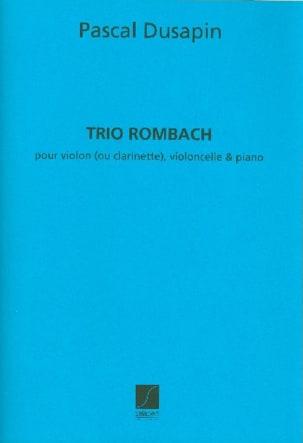 Pascal Dusapin - Trio Rombach - Partition - di-arezzo.fr