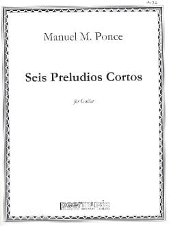 Manuel Maria Ponce - 6 Preludios Cortos - Sheet Music - di-arezzo.co.uk