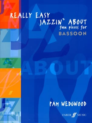 Pam Wedgwood - Really Easy Jazzin' About - basson - Partition - di-arezzo.fr