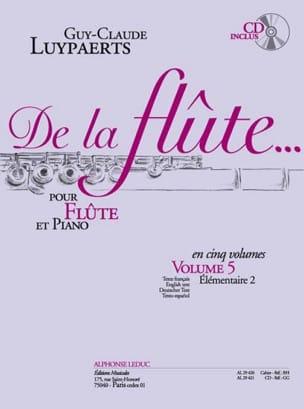 Guy-Claude Luypaerts - De la flûte... – Volume 5 - Partition - di-arezzo.fr